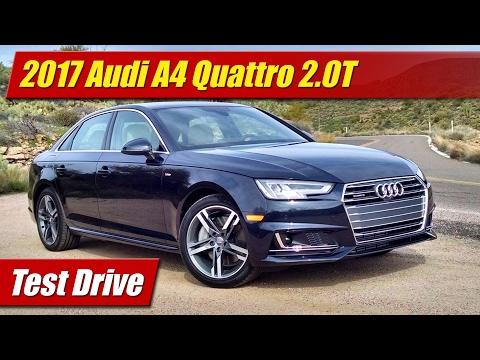 2017 Audi A4 Quattro 2.0T: Test Drive