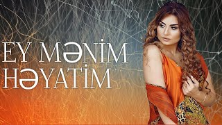 Sebnem Tovuzlu - Ey Menim Heyatim (Yeni Mahnı 2019)