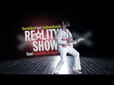 BOOMDABASH Feat.SUD SOUND SYSTEM - REALITY SHOW (Official Video)