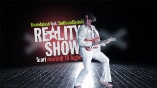 Смотреть клип Boomdabash Ft. Sud Sound System - Reality Show