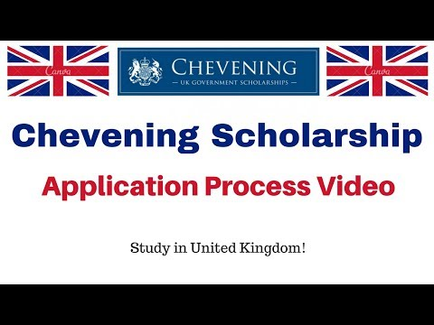 Chevening Scholarship Application Process Video - UK Government Scholarship