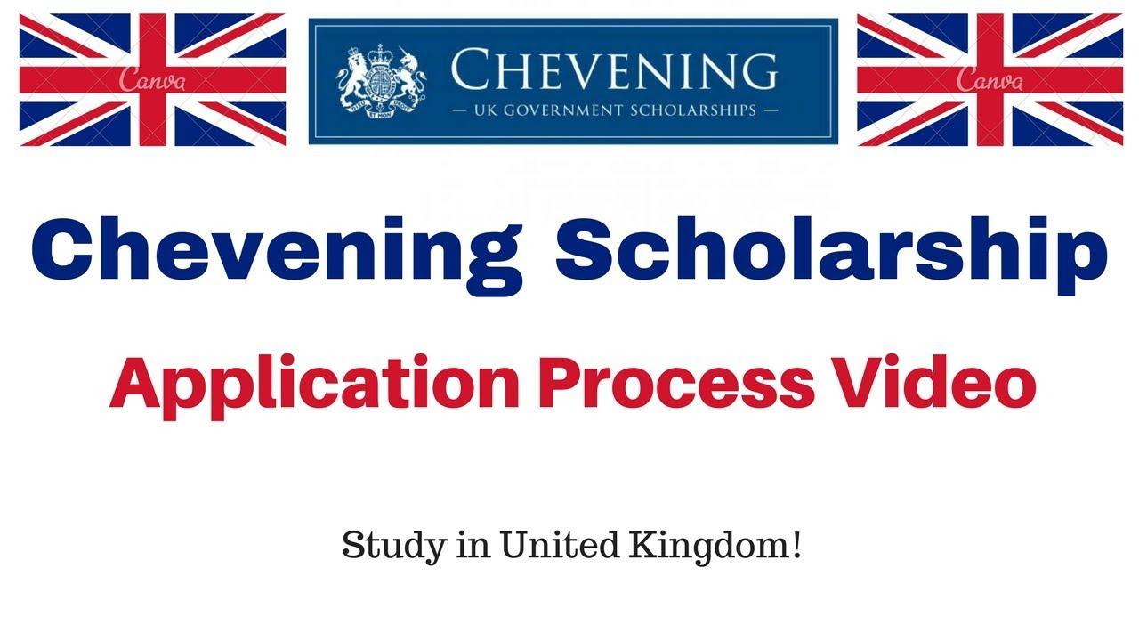 Chevening Scholarship Application Process Video Uk Government Scholarship Youtube