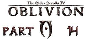 Прохождение игры TES IV: Oblivion, Часть 14