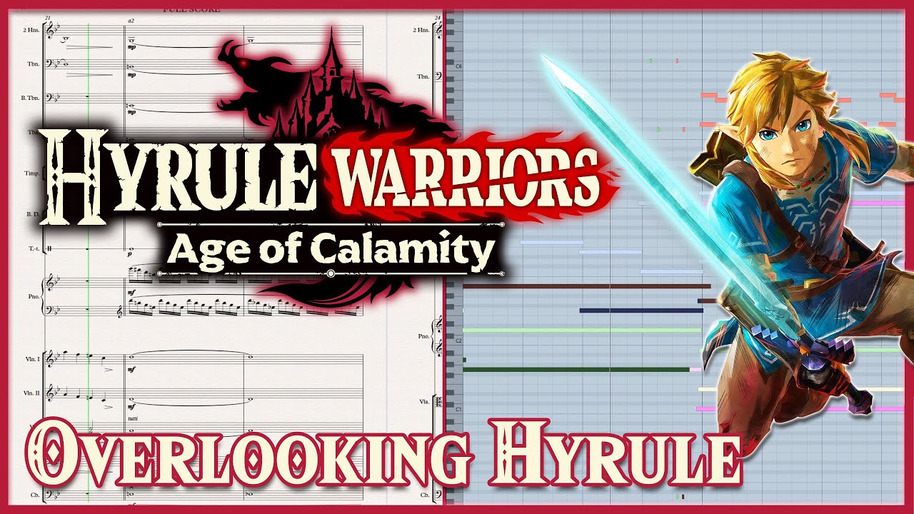 Main Theme Hyrule Warriors Age Of Calamity Full Cover Sheet Music Youtube