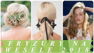 Modne fryzury na wesele 2018