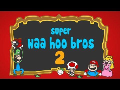 Super WAA HOO Bros 2