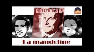 Bourvil - La mandoline (HD) Officiel Seniors Musik