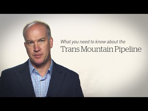 Canada's Kinder Morgan Pipeline Explained