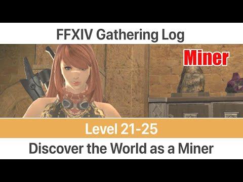 FFXIV Miner Gathering Log Level 21-25 - A Realm Reborn