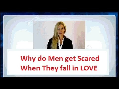 do guys get scared when they fall in love