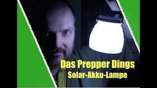 Das Prepper-Dings: wasserdichte Solar-Akku-Laterne