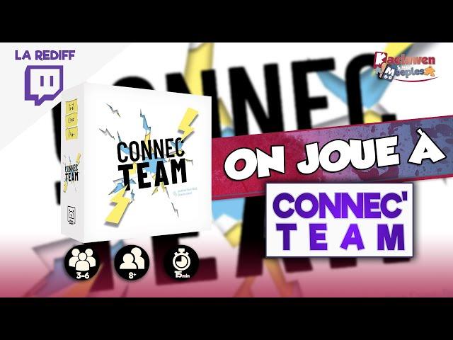 [On joue en live - Replay] CONNEC'TEAM chez GRRRE Games