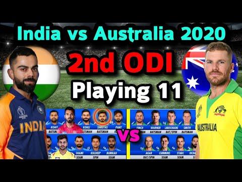 India Vs Australia 2nd ODI Match Playing 11   Ind Vs Aus 2nd ODI Match 2020 Both Team Playing 11