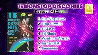 15 Nonstop Disco Hits  Dangdut MSC Vol.1 Side A