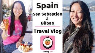 San Sebastian and Bilbao with Kimbop TV