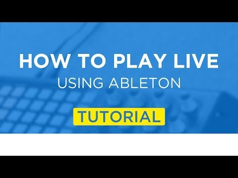 How To Play Live Using Ableton