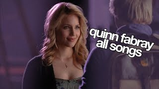 ▶︎ GLEE || Quinn Fabray Songs [S1-S6]