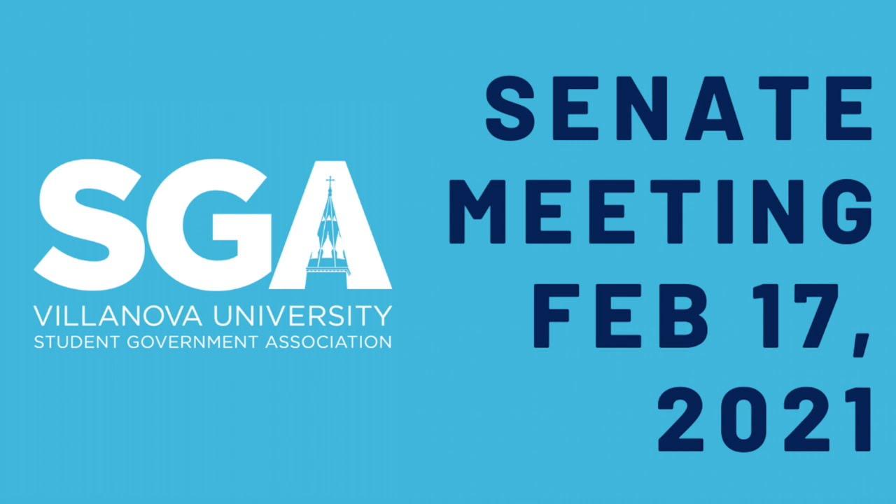 Villanova SGA Senate Meeting Feb 17th, 2021