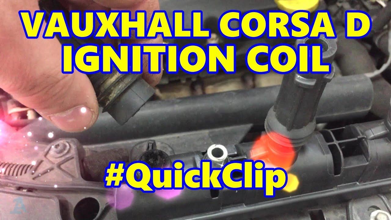 vauxhall corsa d ignition coil #quickclip