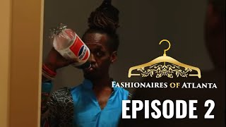 NEW BLACK REALITY SERIES: Fashionaires of Atlanta-Episode 2: Black Lives Matter IG: @fashionairesatl