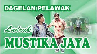 Download LUDRUK MUSTIKA JAYA – DAGELAN/LAWAK