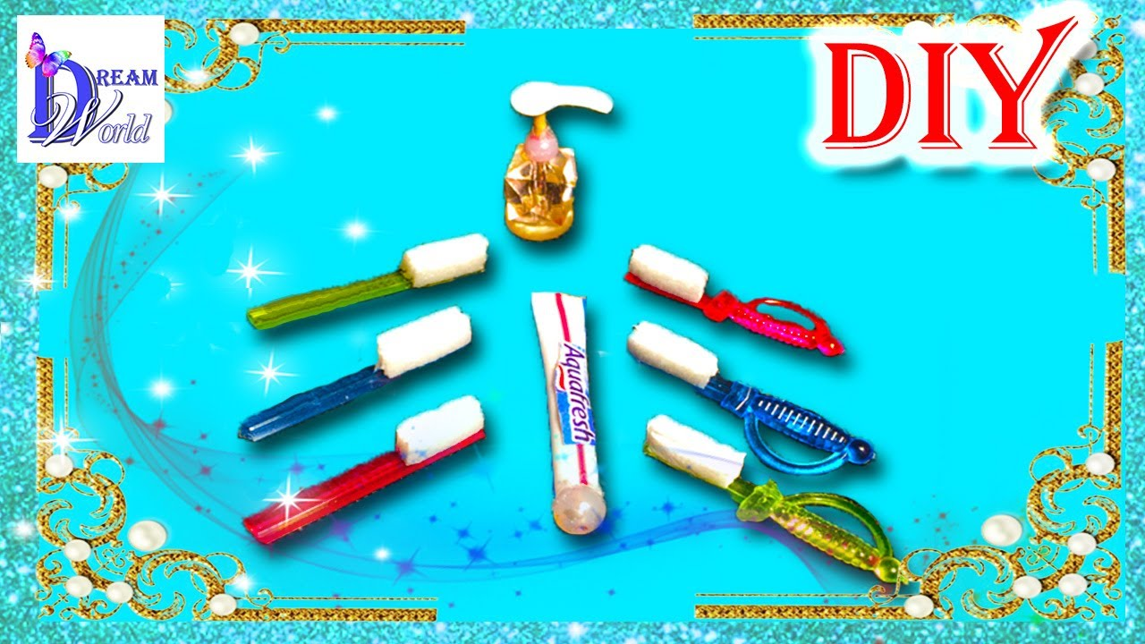 How to make Toothbrush, Paste, Soap for dolls. Easy DIY ideas. Doll ...