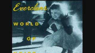 Everclear - World of Noise - Sick and Tired