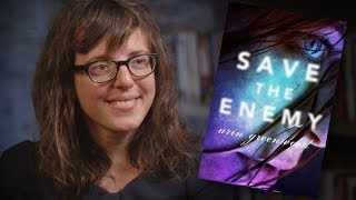 "The Giving Tree vs Atlas Shrugged: YA Author Arin Greenwood on ""Save the Enemy"""