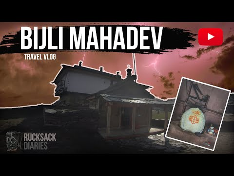 Bijli Mahadev - Story Of The Temple Of Lightening | Travel Vlog 2019 | Rucksack Diaries