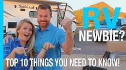 RV NEWBIE? TOP 10 THINGS EVERY NEW RV OWNER SHOULD KNOW (RV LIVING HOW TO VIDEO)