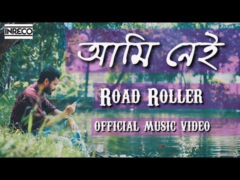 Road Roller | Ami Nei | New Music Video | Bengali Band Song