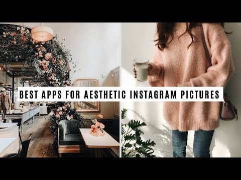 BEST FREE APPS FOR AESTHETIC INSTAGRAM PICTURES (Android Apps)
