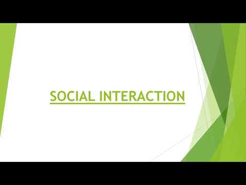 What is Social Interaction | Types of Social Interaction