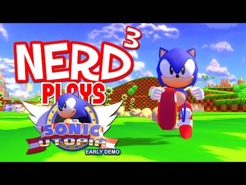 Save Nerd³ Plays... Sonic Utopia - Gotta Go Open World Screenshots