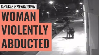 Woman Violently Abducted in Philadelphia (Gracie Breakdown)