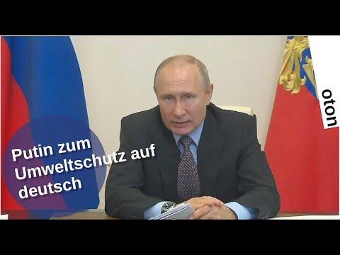 Putin zum Umweltschutz auf deutsch