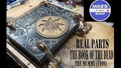 REAL PARTS - THE MUMMY (1999) The Book of the Dead