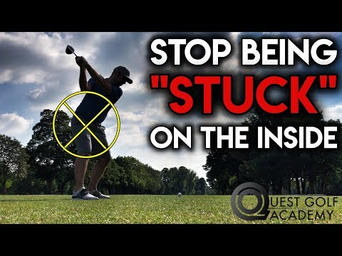 "Stop Getting ""Stuck"" On The Inside - Golf Lesson - Swing Quest Series"