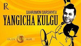 Qahramon Qarshiyev - Yangicha kulgu nomli konsert dasturi 2018