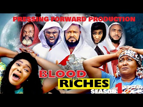 Download BLOOD FOR RICHES Season 1 (New Movie) 2021 Trending Nigerian Nollywood Movie   NOLLYWOOD MOVIES 2021