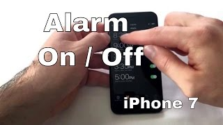 How to turn Alarm On / Off - iPhone 7/7+