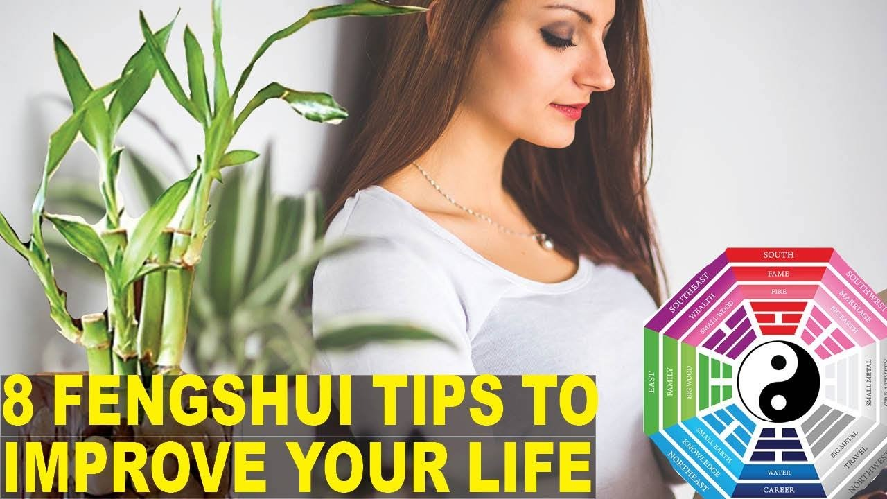 8 Feng Shui Tips That Could Change Your Life Youtube