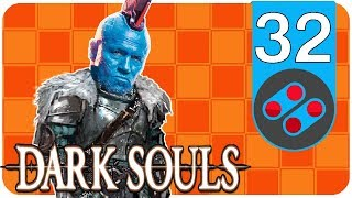 Humping Demons With A Dragon Tooth | Dark Souls #32 - Game Or Bust
