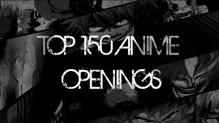 Top 150 Animes Openings of All Times