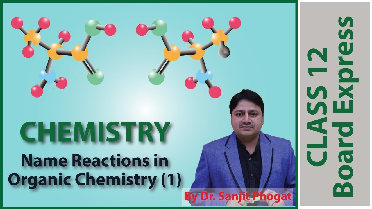 12 Class Board Exam Chemistry Questions / Notes on Topic: Organic Name  Reaction