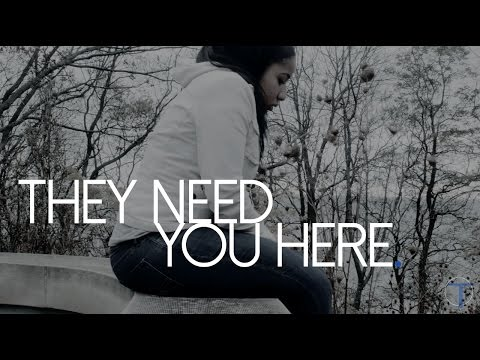 They Need You Here. | TFLUX Productions