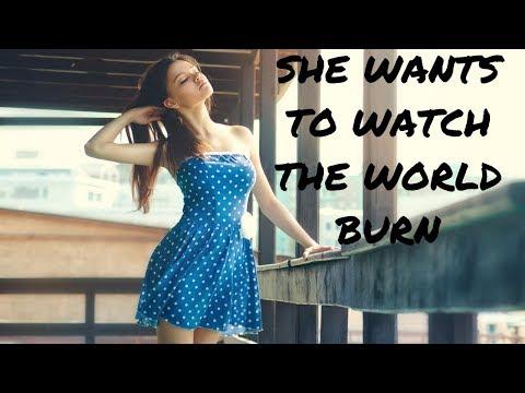 she-wants-to-watch-the-world-burn-(mgtow)