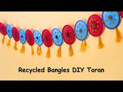 Recycled Bangles Craft | DIY Toran Making | Home Decor Ideas