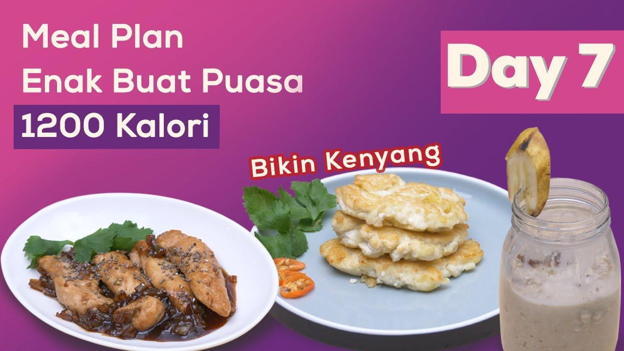 Meal Plan Sehat dan Enak Cocok Buat Sahur dan Buka Puasa Day  7!