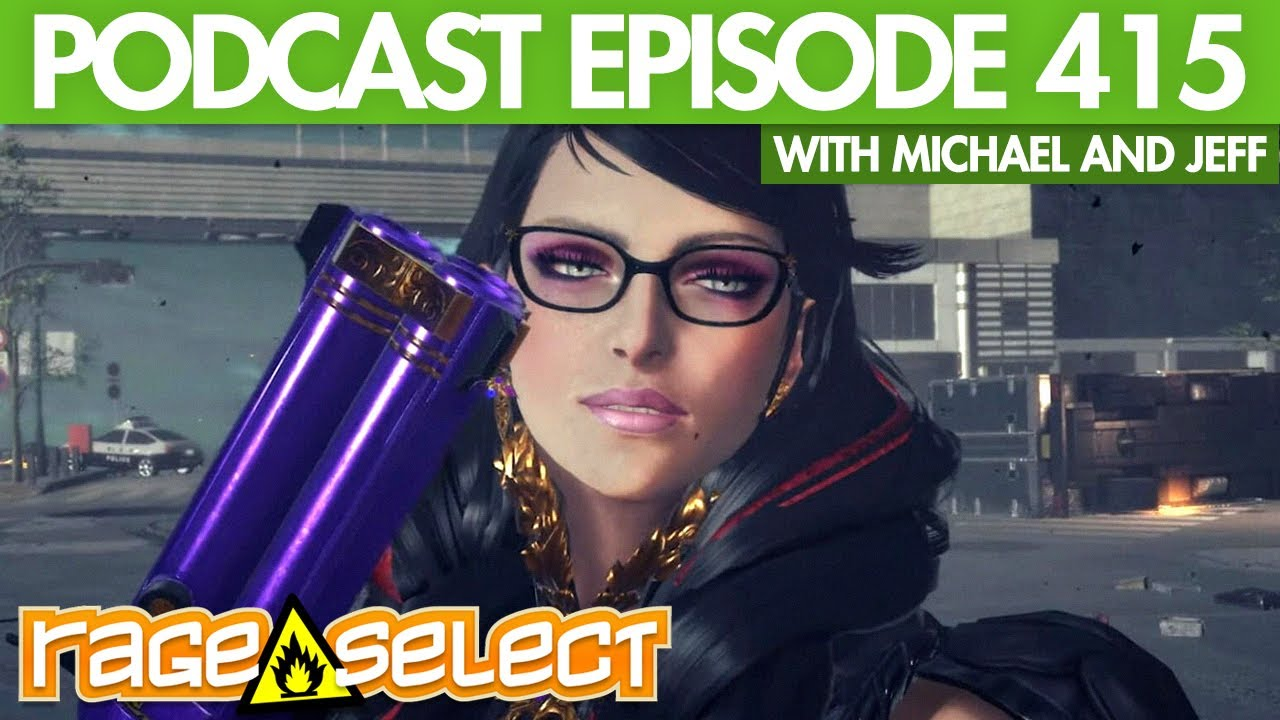 The Rage Select Podcast: Episode 415 with Michael and Jeff!